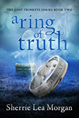 A Ring of Truth (The Lost Trinket Series Book 2) Kindle Edition