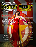 Mystery Weekly Magazine: June 2017 (Mystery Weekly Magazine Issues Book 22)