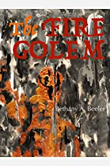 The Fire Golem Kindle Edition
