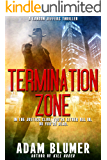 Termination Zone: A Clean Christian Thriller
