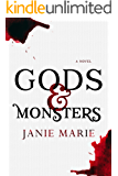 Gods & Monsters (The Gods & Monsters Trilogy Book 1) (English Edition)