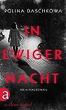 In ewiger Nacht: Kriminalroman (Russische Ermittlungen 10)