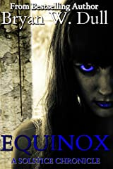 Equinox (The Solstice Chronicles Book 2) Kindle Edition