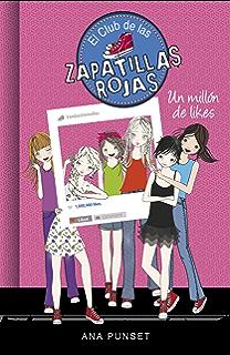 Un millón de likes (Serie El Club de las Zapatillas Rojas 12) (Spanish