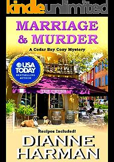 Marriage And Murder Cedar Bay Cozy Mystery Series Book 4