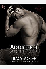 Addicted: An Ethan Frost Novel Kindle Edition