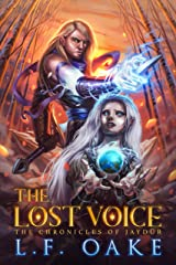 The Lost Voice (The Chronicles of Jaydür Book 1) Kindle Edition