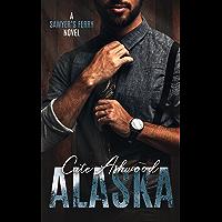 Alaska: A Sawyer's Ferry Novel (English Edition)