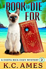 A Book To Die For (Costa Rica Beach Cozy Mysteries 2) Kindle Edition