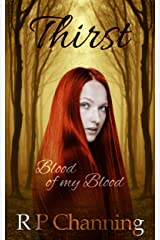 Thirst: Blood of my Blood Kindle Edition