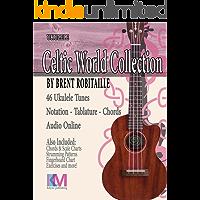 Celtic World Collection - Ukulele: Ukulele Tablature, Chords