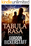 Tabula Rasa: The end is nigh ... (A Lambeth Group Thriller)