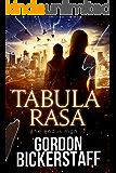 Tabula Rasa: The end is nigh ... (A Lambeth Group Thriller)
