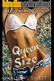 Queen Size — Becoming Futa #7