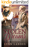 Stolen Dreams: The Rivers Brothers Book 2