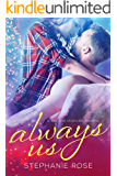 Always Us: A Second Chances Novella