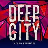Deep City