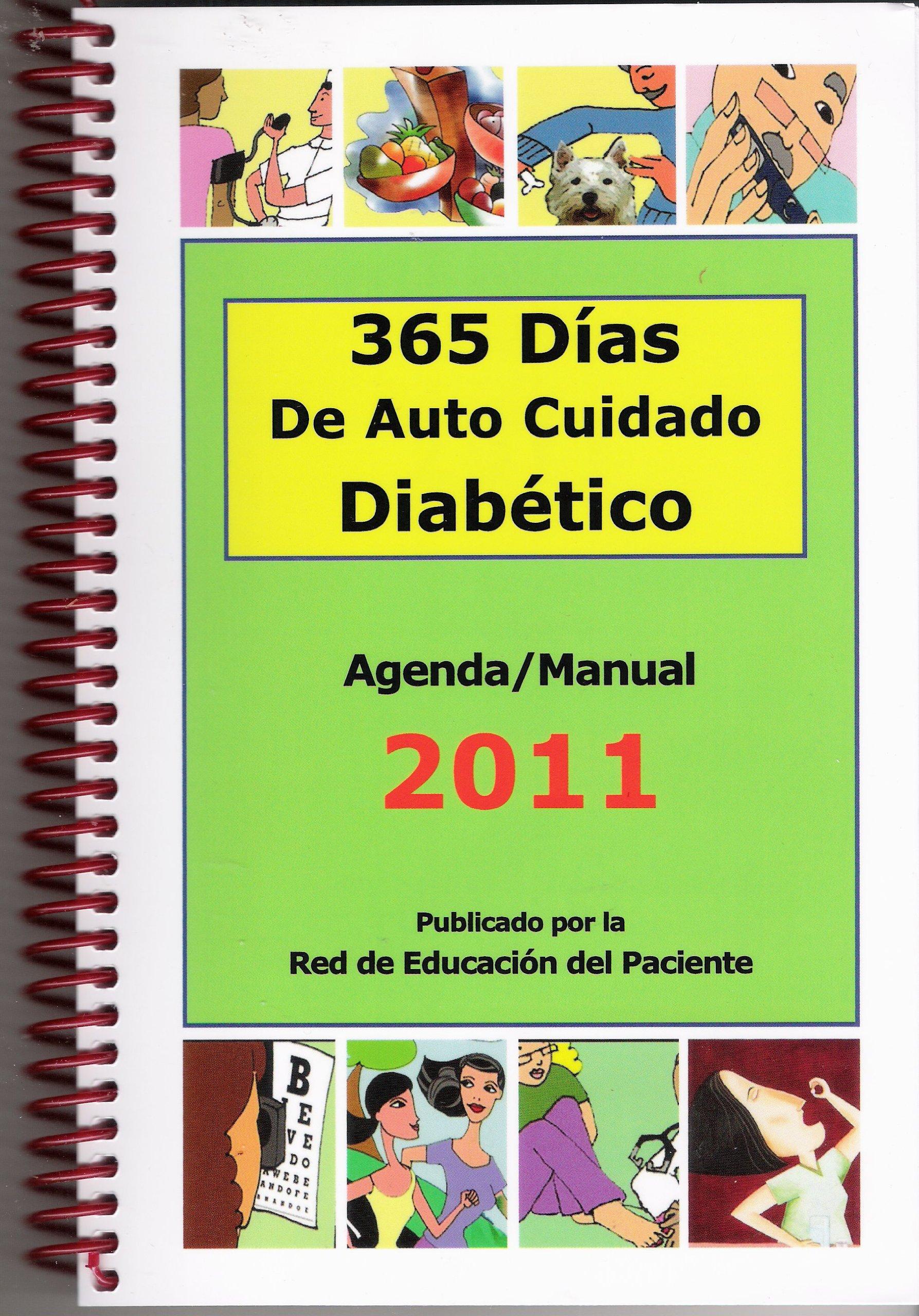 365 Días de Auto Cuidado Diabético: The Patient Education ...