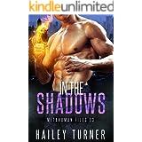 In the Shadows (Metahuman Files Book 3)