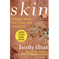 Skin: Talking About Sex, Class, and Literature (English Edition)