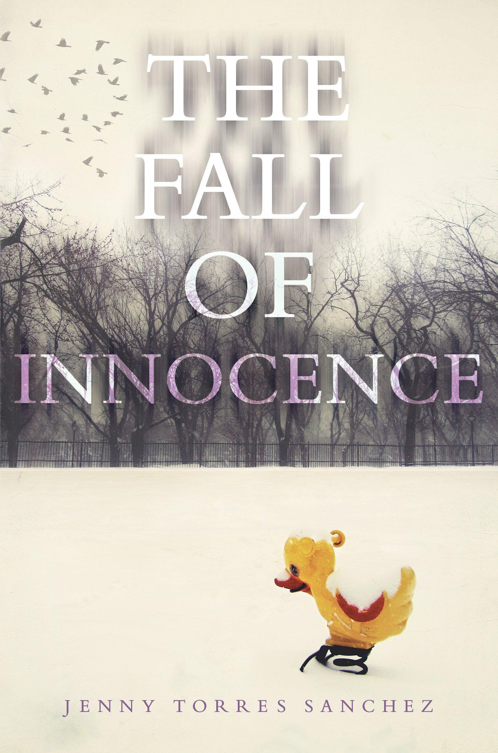 Amazon The Fall Of Innocence 9781524737757 Jenny Torres