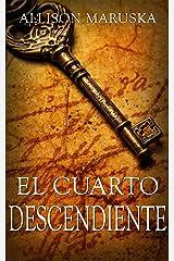 El cuarto descendiente (Spanish Edition) Kindle Edition