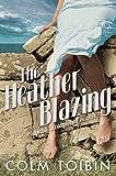 The Heather Blazing