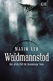 Waidmannstod: Der erste Fall für Kommissar Voss (Kommissar Voss ermittelt)