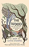 The Wood: The  Life & Times of Cockshutt Wood