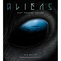 Aliens: Past, Present, Future