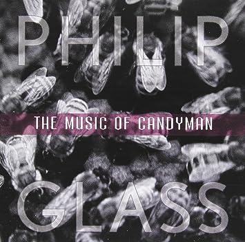 The Music Of Candyman Philip Glass Michael Reisman Amazonde Musik