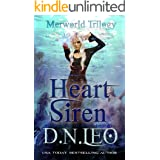 Heart of Siren: Romantic Fantasy Action Adventure (Merworld: Fae, Mermaid and Witches Book 1)