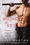Melting the Ice (A Play-by-Play Novel)
