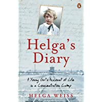 Helga's Diarytion Camp: A Young Girl's Account of Life in a Concentration Camp