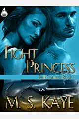 Fight Princess (Full Contact Book 1)