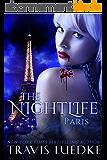 The Nightlife Paris (Steamy Dark Fantasy, Vampire Harem) (The Nightlife Series Book 3) (English Edition)