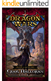 Death in the Desert: Dragon Wars - Book 11 of 20: An Epic Sword and Sorcery Fantasy Adventure Series