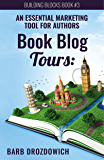 Book Blog Tours: An Essential Marketing Tool for Authors
