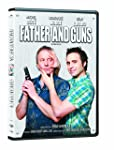 Father and Guns / De père en flic (Bilingual) (Version française)