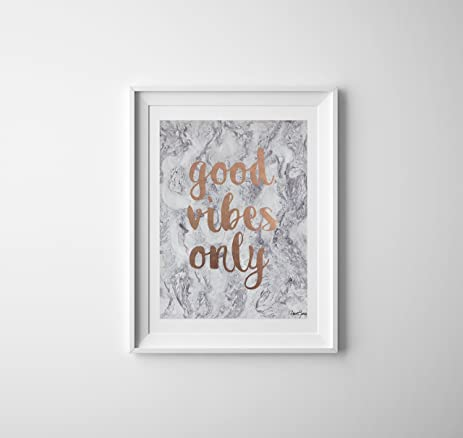 Amazon.com: Good Vibes Only Wall Art, Wall Decor, Rose Gold Foil ...