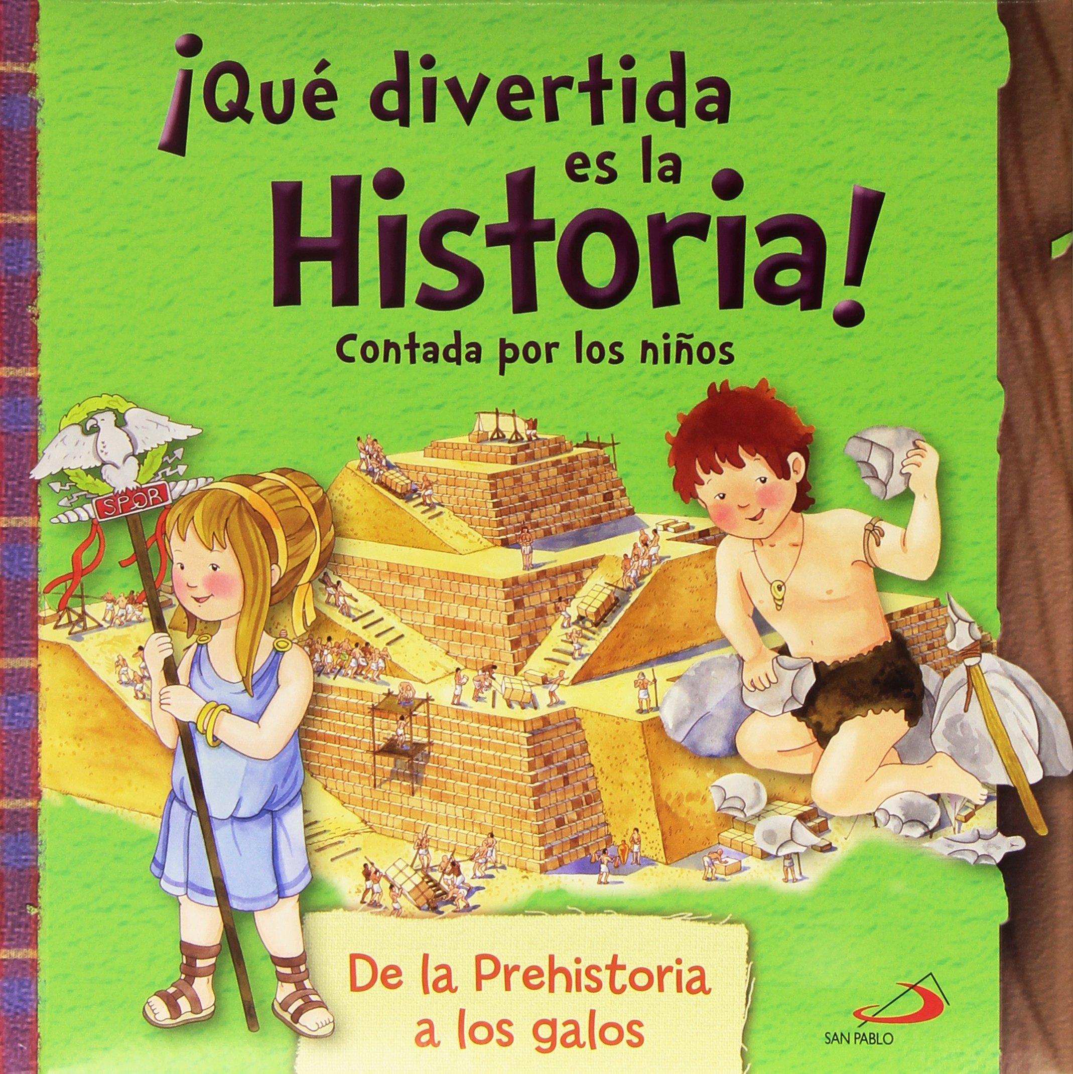 Qué divertida es la historia! contada por los niños: De la prehistoria a los galos Infantil general: Amazon.es: Barsotti, Eleonora, Barsotti, Eleonora, Greggio, Elena: Libros