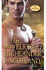 The Most Eligible Highlander in Scotland (McTiernay Brothers Book 7) Kindle Edition