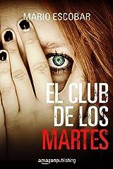 El club de los martes (Spanish Edition) Kindle Edition
