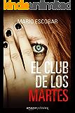 El club de los martes (Spanish Edition)