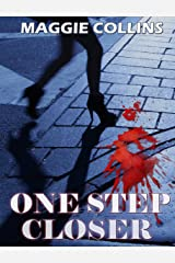 ONE STEP CLOSER Kindle Edition