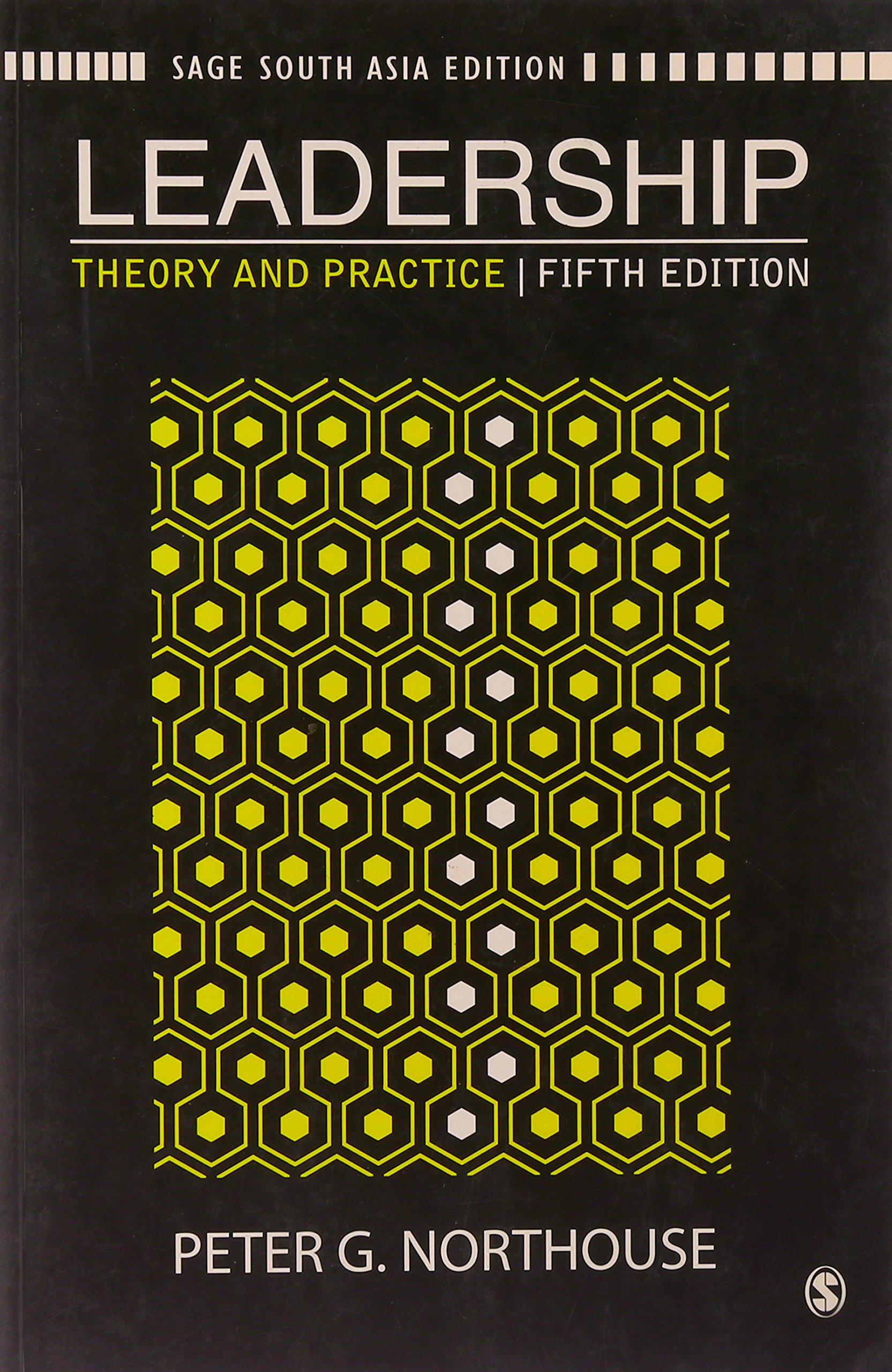 Leadership: Theory and Practice (Sage South Asia Edition): Peter G.  Northouse: 9788132104476: Amazon.com: Books