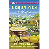 Lemon Pies and Little White Lies (A Charmed Pie Shoppe Mystery Book 4)