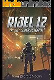 Rijel 12: The Rise of New Australia: A Dystopian Space Opera