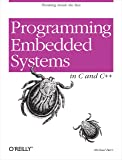 Programming Embedded Systems: With C and GNU