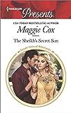 The Sheikh's Secret Son: A passionate story of scandalous romance (Secret Heirs of Billionaires)